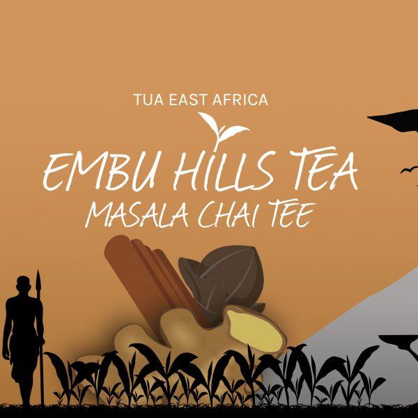 Embu Hills Tea - Masala Chai Tee